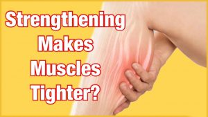 Capital Physiotherapy Does Strengthening Make Your Already Tight Muscles Even Tighter Blog Feature Image