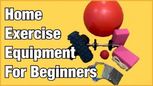 Capital Physiotherapy Blog Feature Image Best Home Workout Equipment For Beginners